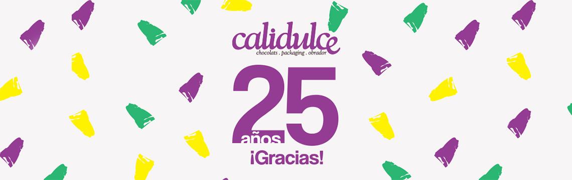 25 años Calidulce